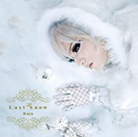 Last Snow(初回限定盤)(DVD付)