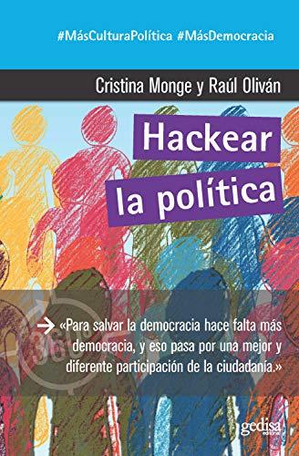 Hackear la política (360º Claves Contemporáneas nº 891048)