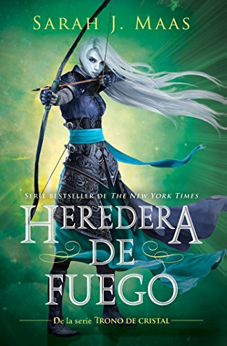 Heredera del Fuego / Heir of Fire (Trono de Cristal/ Throne of Glass)