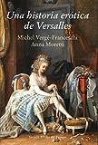 Una historia erótica de Versalles: 97 (El Ojo del Tiempo)