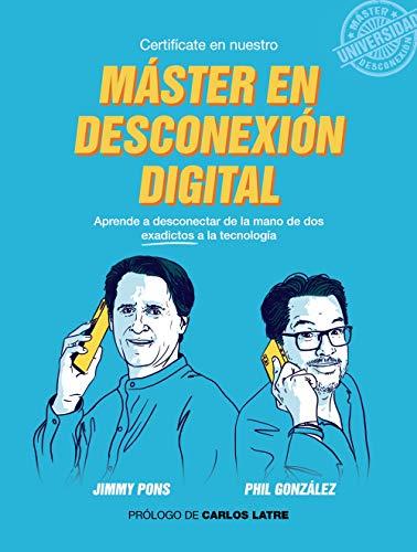 Máster en Desconexión Digital (Libros Singulares)