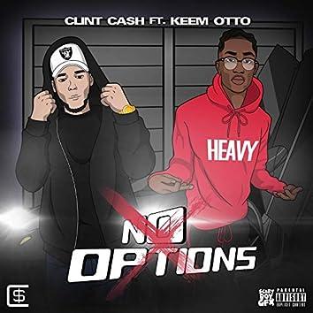 No Options (feat. Keem Otto)