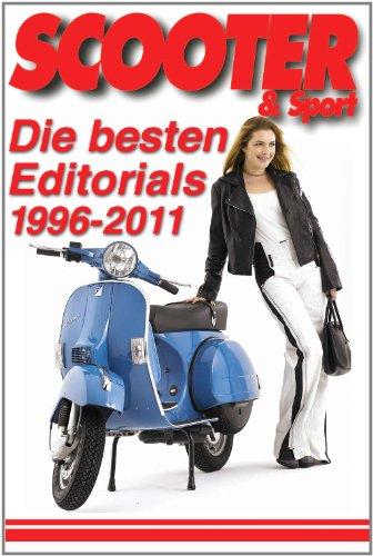 SCOOTER & Sport: Die besten Editorials 1996-2011