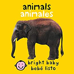 Bilingual Bright Baby Animals (Spanish Edition) by [Roger Priddy]