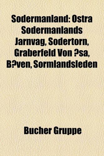 Södermanland: Gemeinde Botkyrka, Gemeinde Eskilstuna, Gemeinde Flen, Gemeinde Gnesta, Gemeinde Haninge, Gemeinde Huddinge, Gemeinde Katrineholm, ... Gemeinde Salem (Schweden), Gemeinde Strängnäs