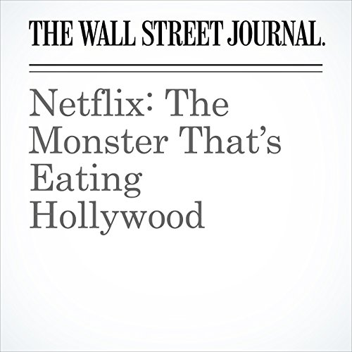 Netflix: The Monster That's Eating Hollywood copertina