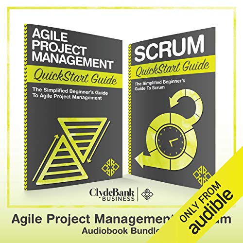 Agile Project Management & Scrum QuickStart Guides Audiobook By ClydeBank Business cover art