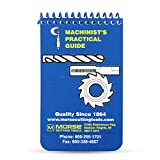 Morse Machinist's Practical Guide for Pocket or Toolbox - A Machinist Handbook to Basic Machinery Reference Information on Cutters, taps, Dies, Drill bits, endmills and Much More General info.