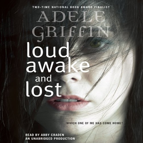 Loud Awake and Lost audiobook cover art