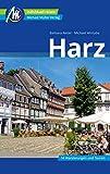 Harz Reiseführer Michael Müller Verlag: Individuell reisen mit vielen praktischen Tipps (MM-Reisen)