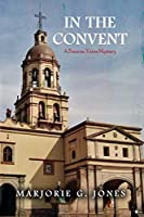 In the Convent: A Frances Yates Mystery