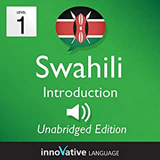Learn Swahili: Level 1 - Introduction to Swahili, Volume 1: Lessons 1-25                   Autor:                                                                                                                                 InnovativeLanguage.com                               Sprecher:                                                                                                                                 Innovative Language Learning                      Spieldauer: 3 Std. und 38 Min.     Noch nicht bewertet     Gesamt 0,0