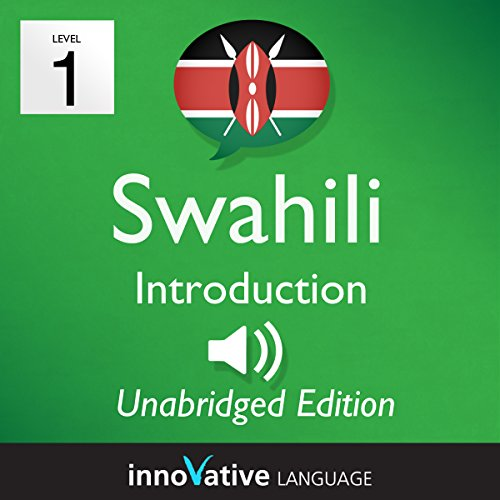 Learn Swahili: Level 1 - Introduction to Swahili, Volume 1: Lessons 1-25 audiobook cover art