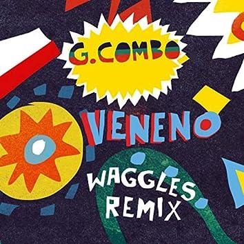 Veneno (Waggles Remix)