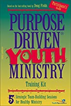 Purpose-Driven® Youth Ministry Training Kit Participant's Guide