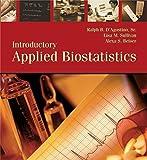 Ralph D'Agostino, S: Introductory Applied Biostatistics (wi - Ralph B. D'Agostino