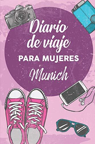 Diario De Viaje Para Mujeres Munich: 6x9 Diario de viaje I Libreta para listas de tareas I Regalo perfecto para tus vacaciones en Munich