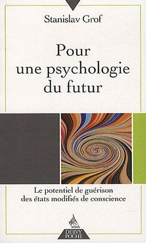Pour une psychologie du futur