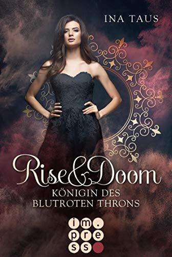Rise & Doom 3: Königin des blutroten Throns: Vampir-Liebesroman