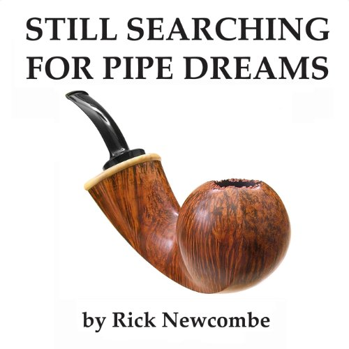 Still Searching for Pipe Dreams audiobook cover art