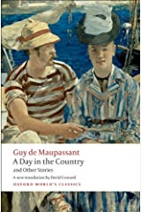 A Day in the Country and Other Stories (Oxford World's Classics) Kindle Edition