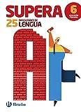 Supera las 25 dificultades de Lengua 6: Edición 2016 - 9788469611906
