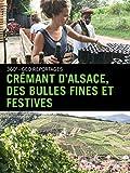 Crémant d'Alsace, des bulles fines et festives