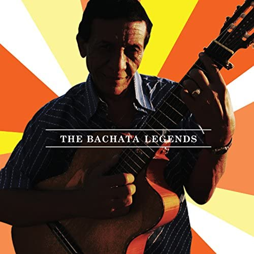 The Bachata Legends