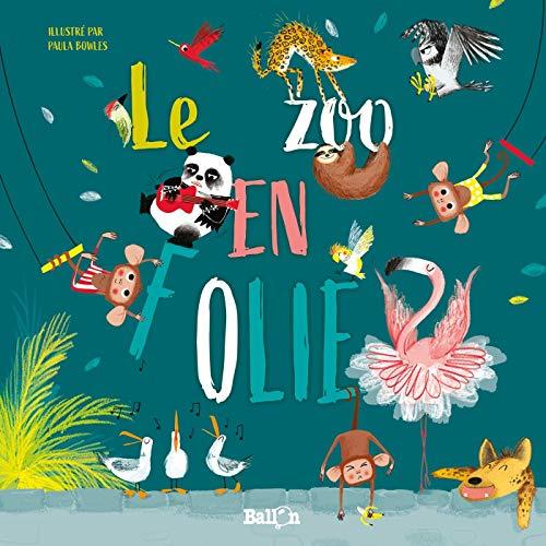 Le zoo en folie (Ballon +)