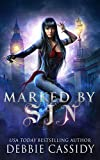 Marked by Sin (The Gatekeeper Chronicles Book 1) (Kindle Edition)