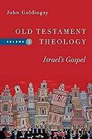 Israel's Gospel (Old Testament Theology)