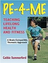PE-4-Me Program: Teaching Lifelong Health and Fitness