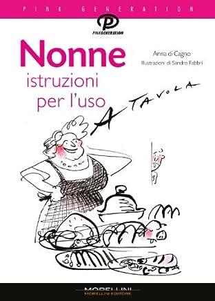 Nonne: istruzioni per luso