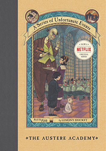 A Series of Unfortunate Events #5: The Austere Academy (English Edition)