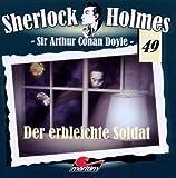 Sherlock Holmes – Fall 49 – Der erbleichte Soldat