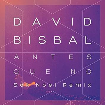 Antes Que No (Sak Noel Remix)