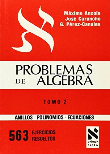 Problemas de álgebra. Anillos y polinomios