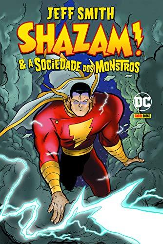 Shazam! E A Sociedade Dos Monstros: 1