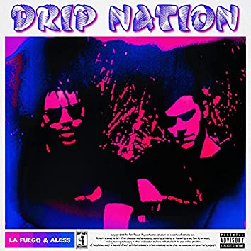 Drip Nation
