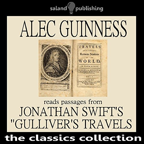 Alec Guinness Reads Passages from Johnathan Swift's 'Gulliver's Travels' audiobook cover art