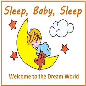 Sleep, Baby, Sleep: Welcome To The Dream World