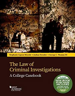 The Law of Criminal Investigations: A College Casebook (Higher Education Coursebook)