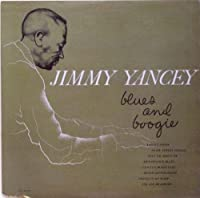 Blues & Boogie by JIMMY AND FREDDIE MITCH YANCEY (2010-07-20)