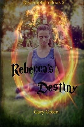 Rebecca's Destiny