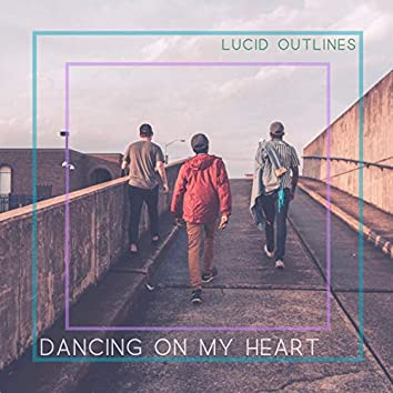 Dancing on My Heart
