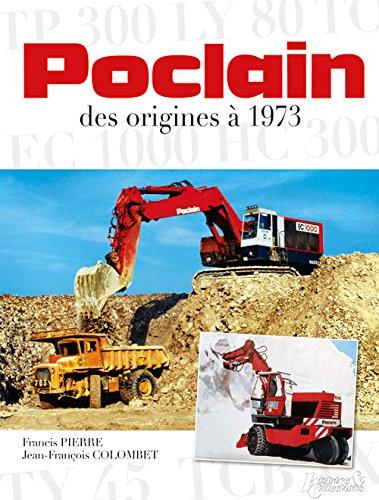 Poclain, des origines à 1973