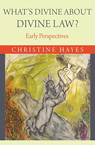 What's Divine about Divine Law?: Early Perspectives (English Edition)