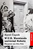 W.U.R. Werstands universal Robots - Karel Capek