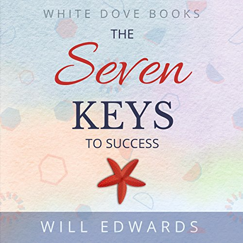 The 7 Keys to Success     Life Purpose Series, Book 1              By:                                                                                                                                 Will Edwards                               Narrated by:                                                                                                                                 Fred Frabotta                      Length: 1 hr and 20 mins     1 rating     Overall 5.0