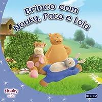 Nouky E Seus Amigos. Brinco Com Nouky, Paco E Lola